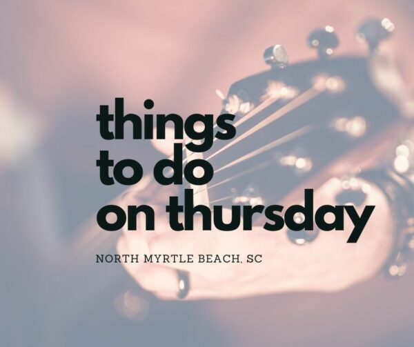 thursday north myrtle beach